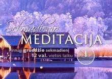 2016-12-04 Sekmadienio MEDITACIJA