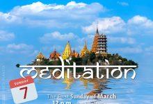 Sunday MEDITATION 07-03-2021